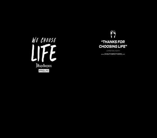 We Choose Life T-Shirt